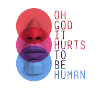 Hurts To Be Human Design