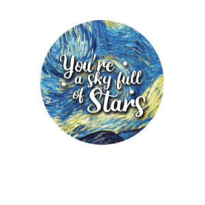 You're A Sky Full of Stars Design